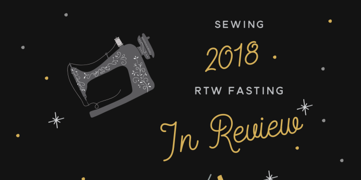 2018 Sewing Reflections